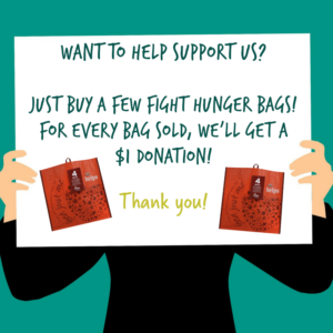 Sign with information about buying Fight Hunger bags.